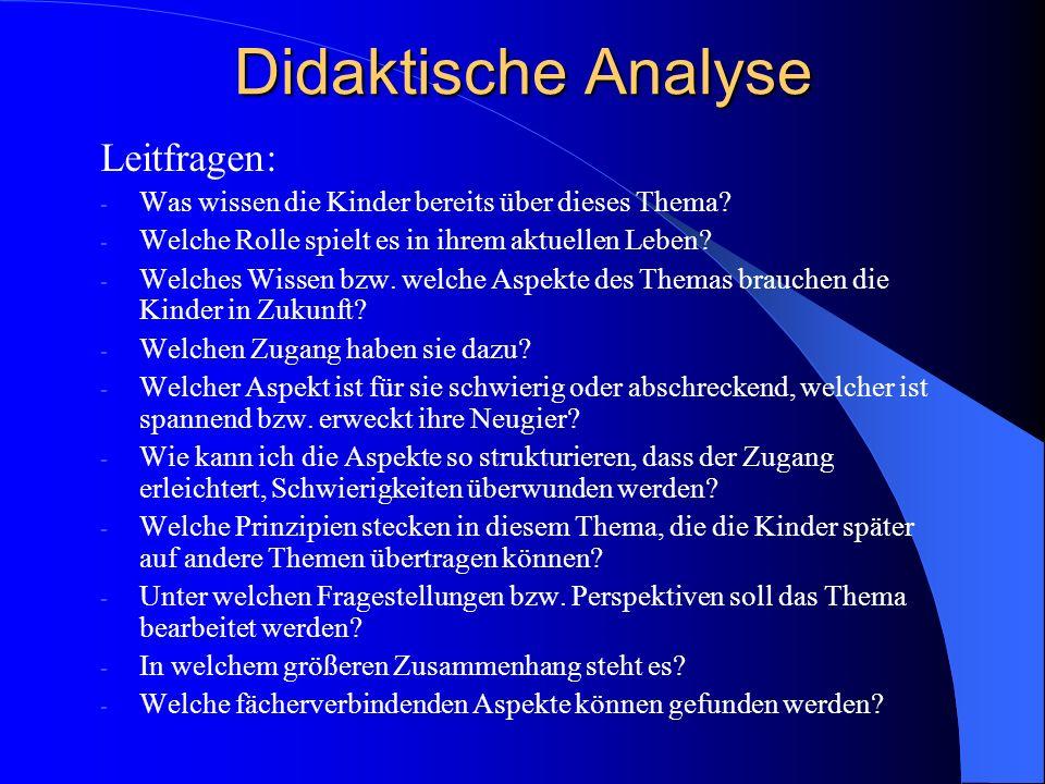 Didaktische Analyse Leitfragen: