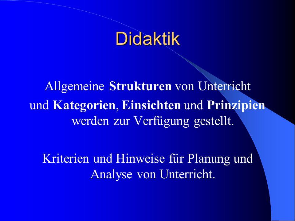 Didaktik Allgemeine Strukturen von Unterricht