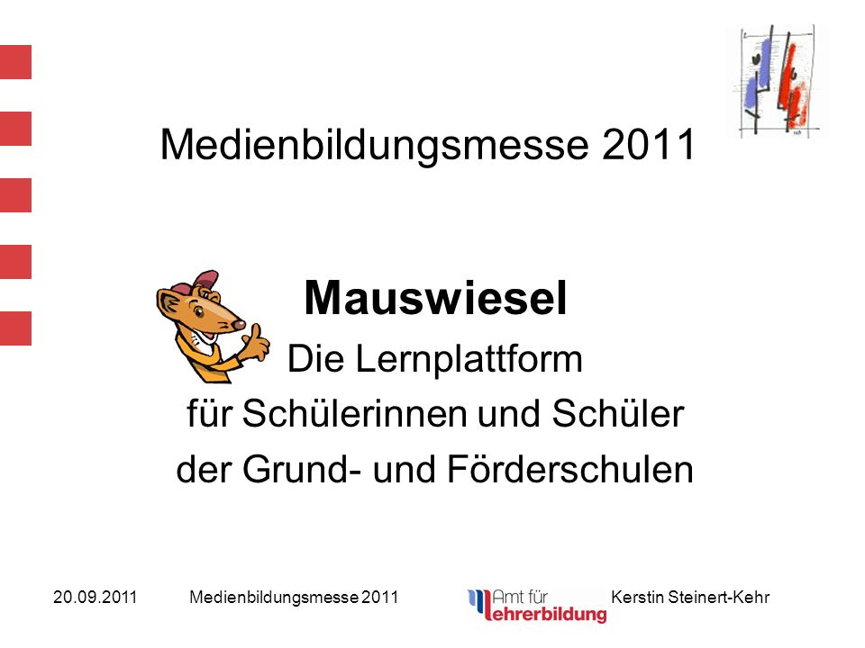 Mauswiesel Medienbildungsmesse 2011 Die Lernplattform