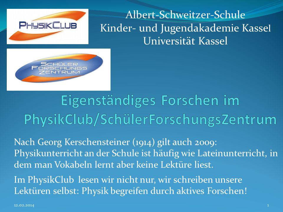 Eigenständiges Forschen im PhysikClub/SchülerForschungsZentrum