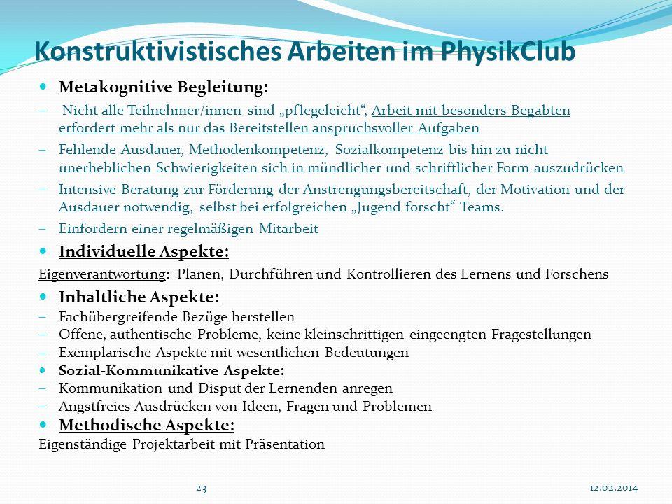 Konstruktivistisches Arbeiten im PhysikClub