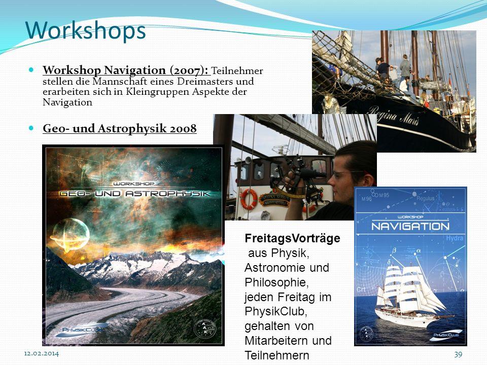 Workshops Workshop Navigation (2007): Teilnehmer stellen die Mannschaft eines Dreimasters und erarbeiten sich in Kleingruppen Aspekte der Navigation.