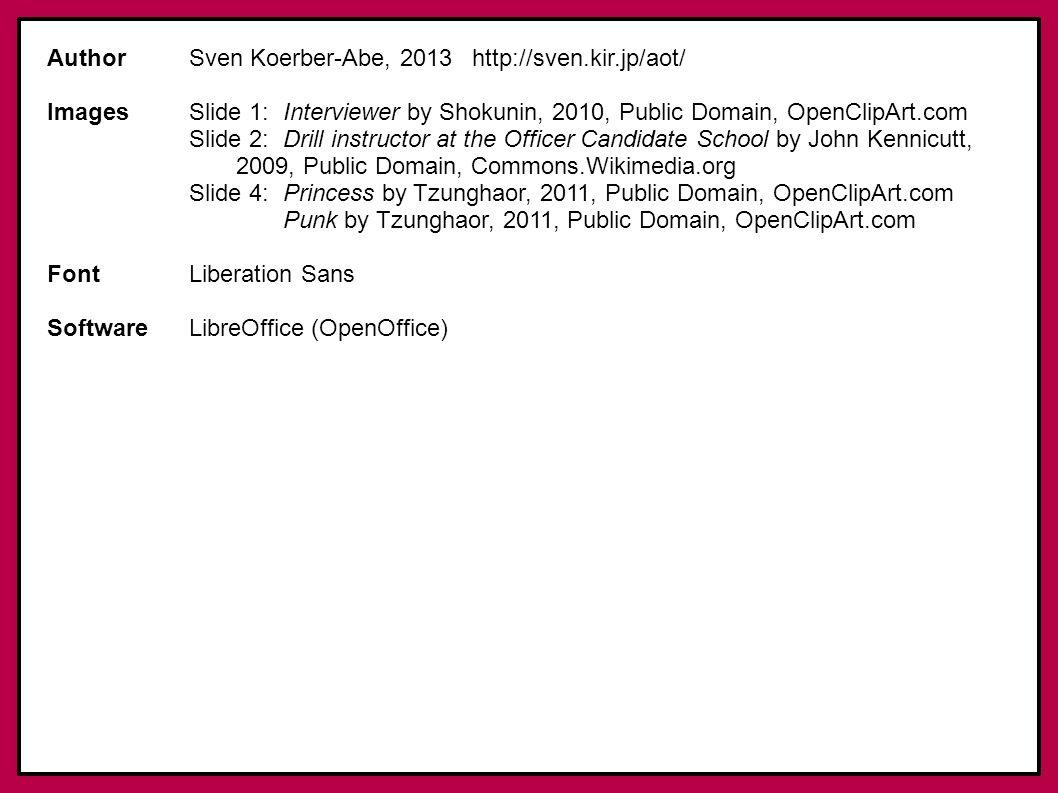 Author Sven Koerber-Abe, 2013 http://sven.kir.jp/aot/