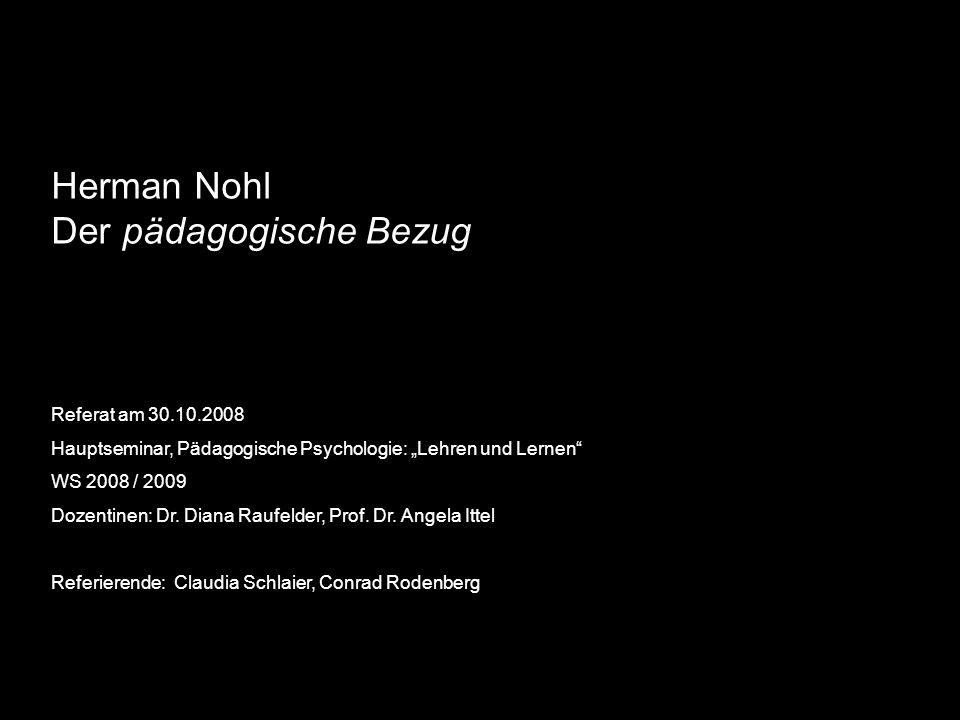 Herman Nohl Der pädagogische Bezug