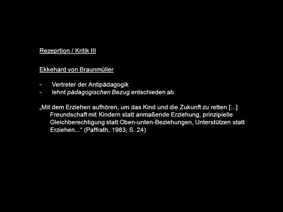 Rezeprtion / Kritik III