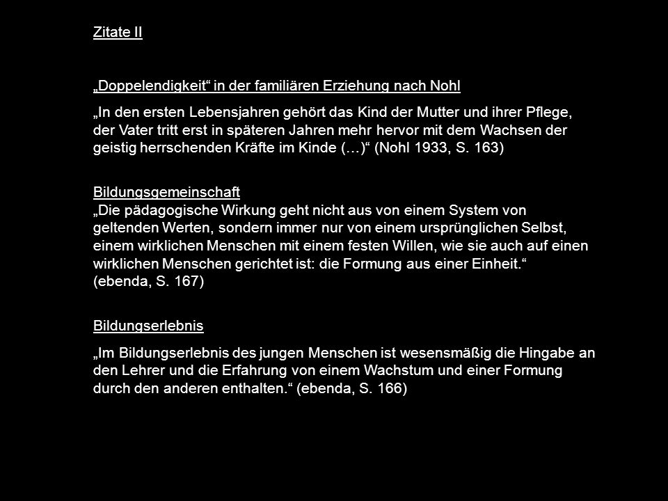 """Zitate II """"Doppelendigkeit in der familiären Erziehung nach Nohl."""