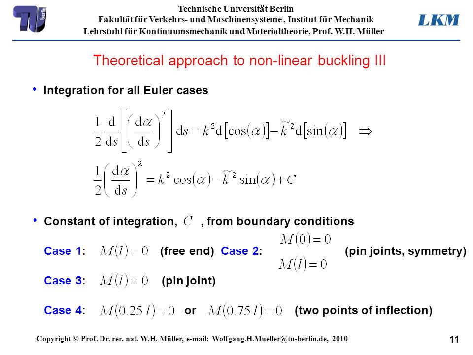 Theoretical approach to non-linear buckling III