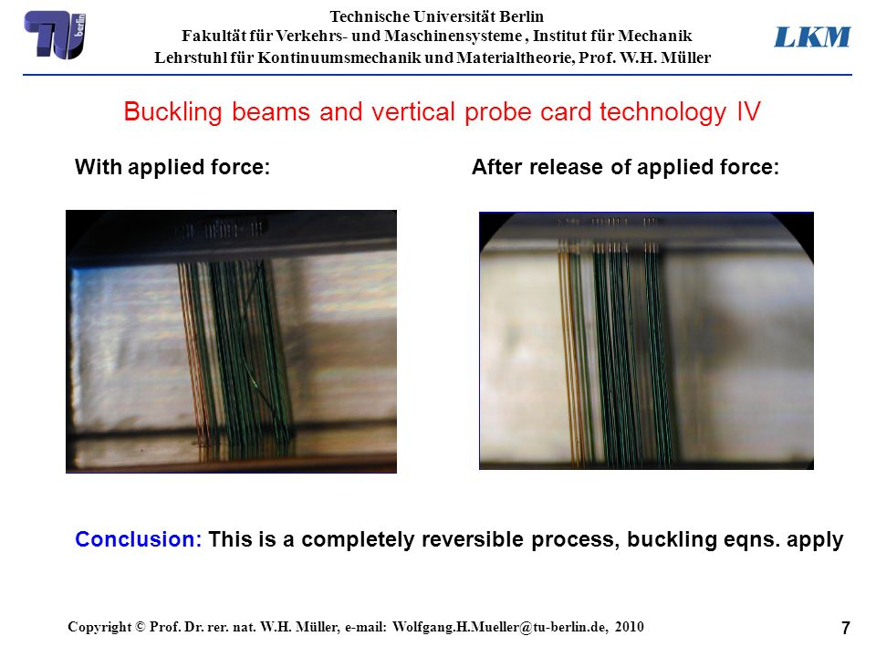 Buckling beams and vertical probe card technology IV