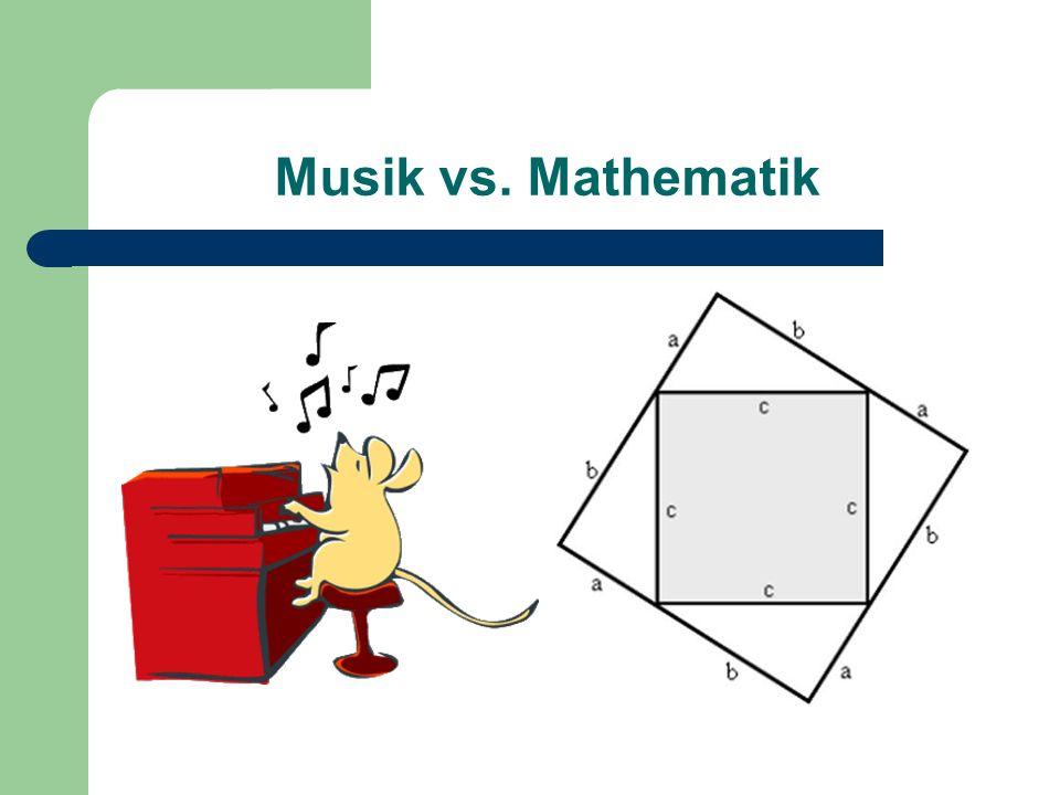 Musik vs. Mathematik