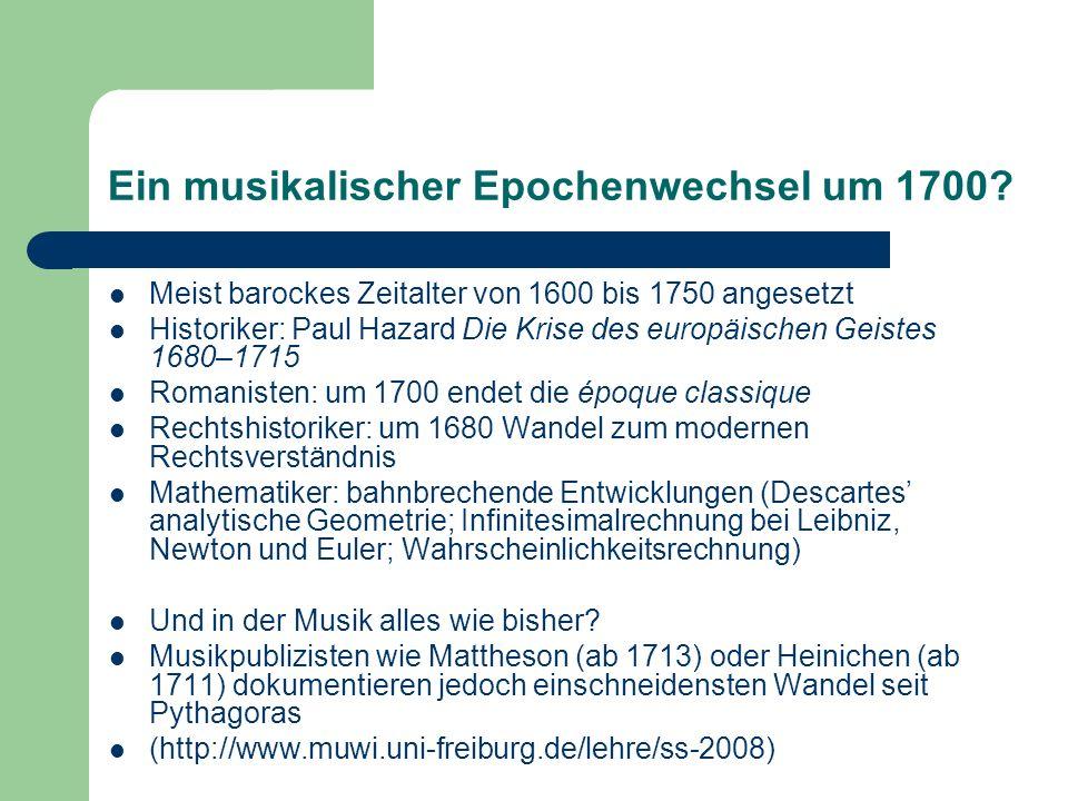 Ein musikalischer Epochenwechsel um 1700
