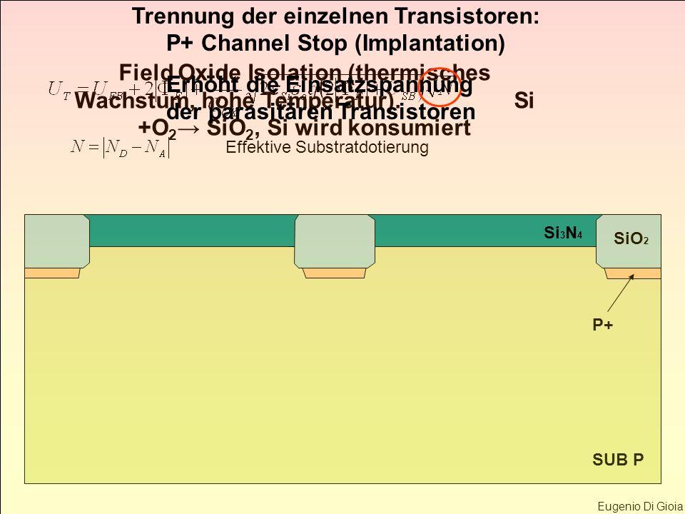 Trennung der einzelnen Transistoren: