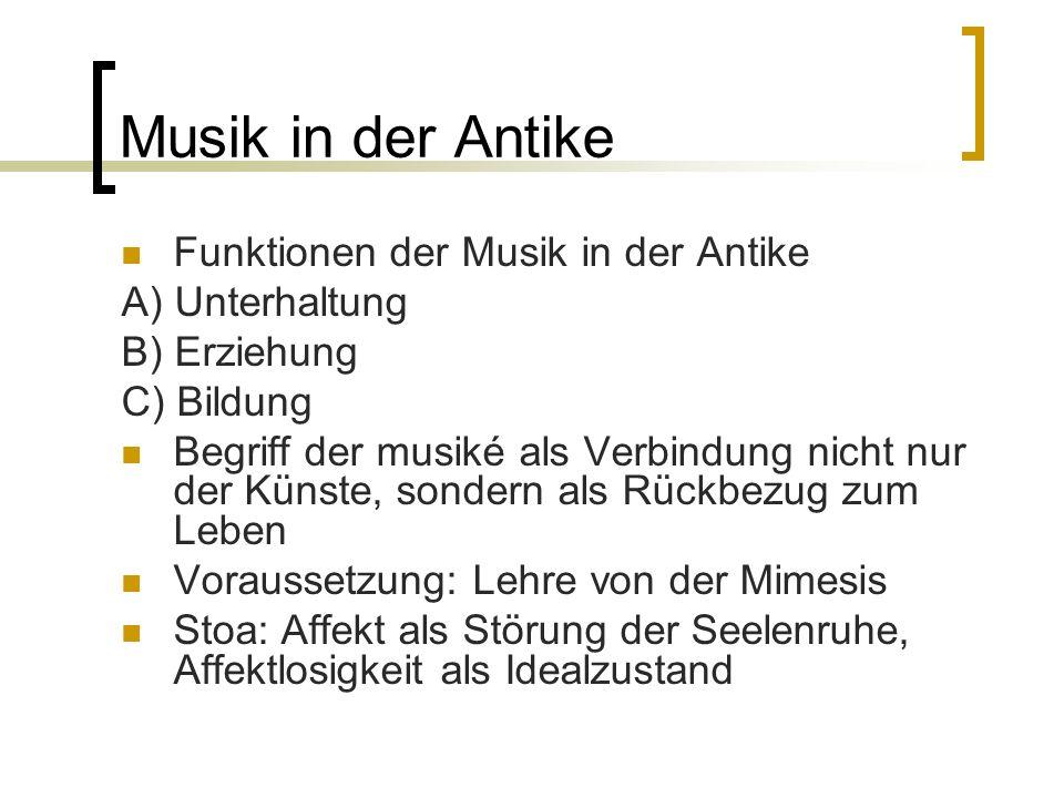 Musik in der Antike Funktionen der Musik in der Antike A) Unterhaltung