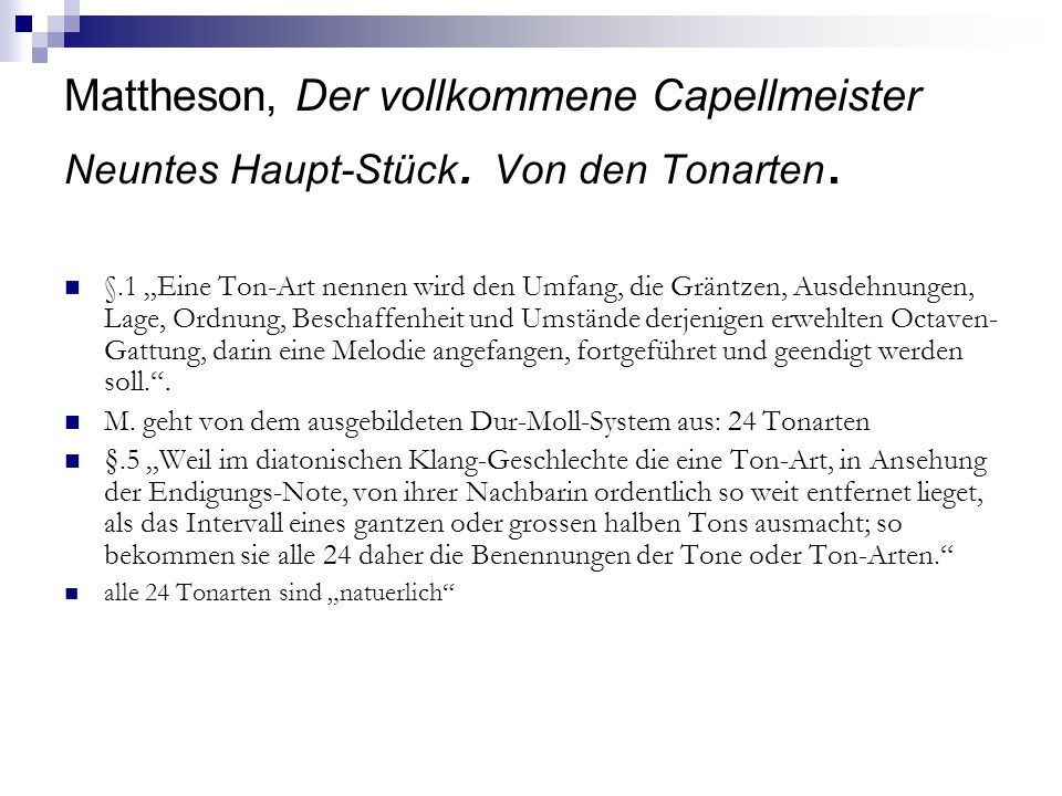 Mattheson, Der vollkommene Capellmeister Neuntes Haupt-Stück