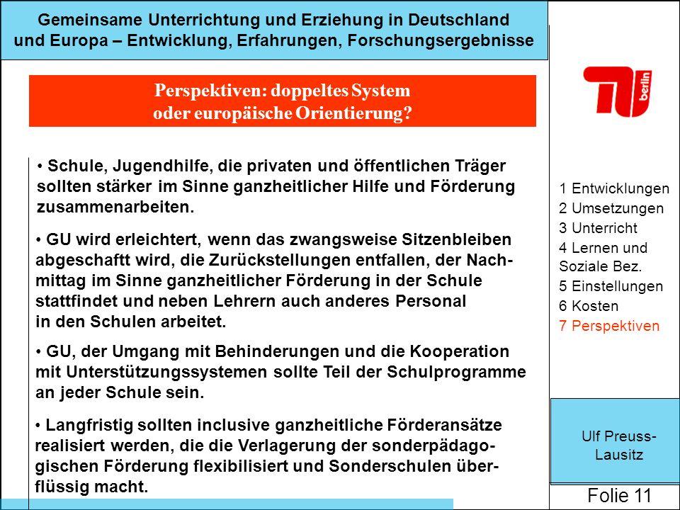 Perspektiven: doppeltes System oder europäische Orientierung