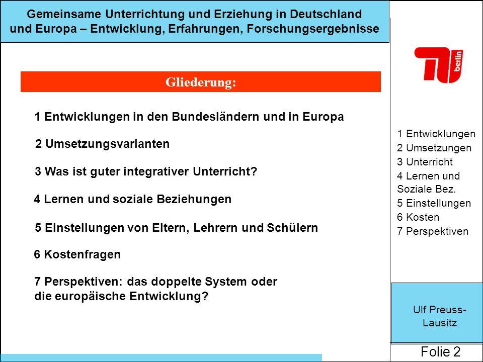 Gliederung: 1 Entwicklungen in den Bundesländern und in Europa