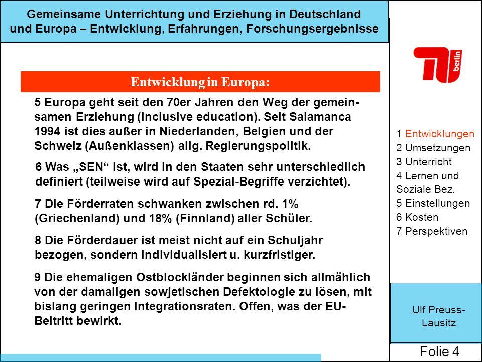 Entwicklung in Europa: