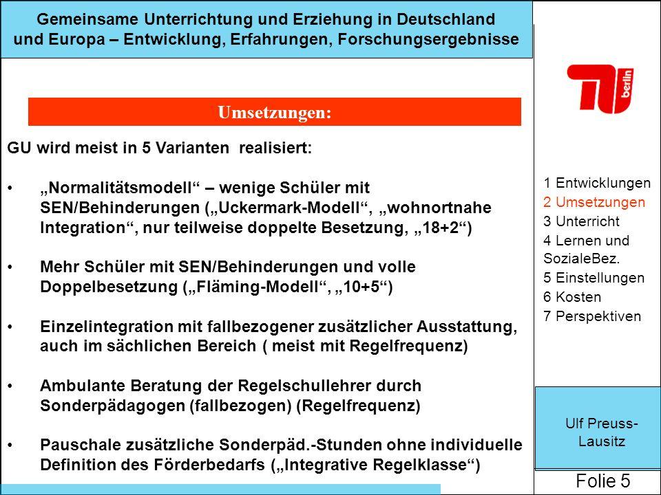 Umsetzungen: GU wird meist in 5 Varianten realisiert: