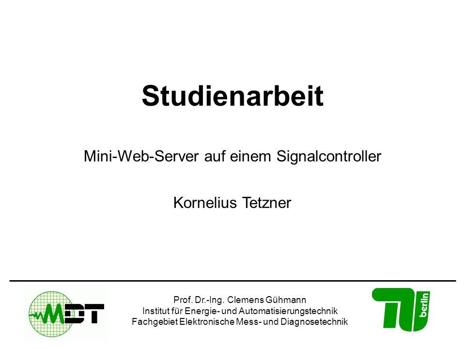 Studienarbeit Mini-Web-Server auf einem Signalcontroller