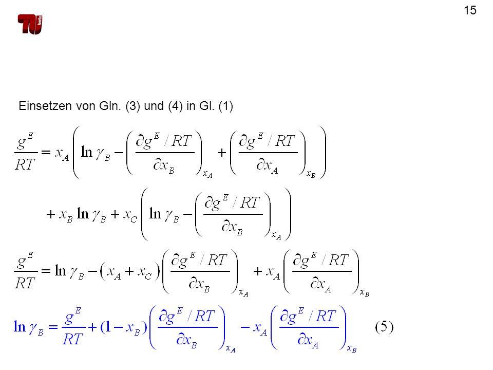 Einsetzen von Gln. (3) und (4) in Gl. (1)