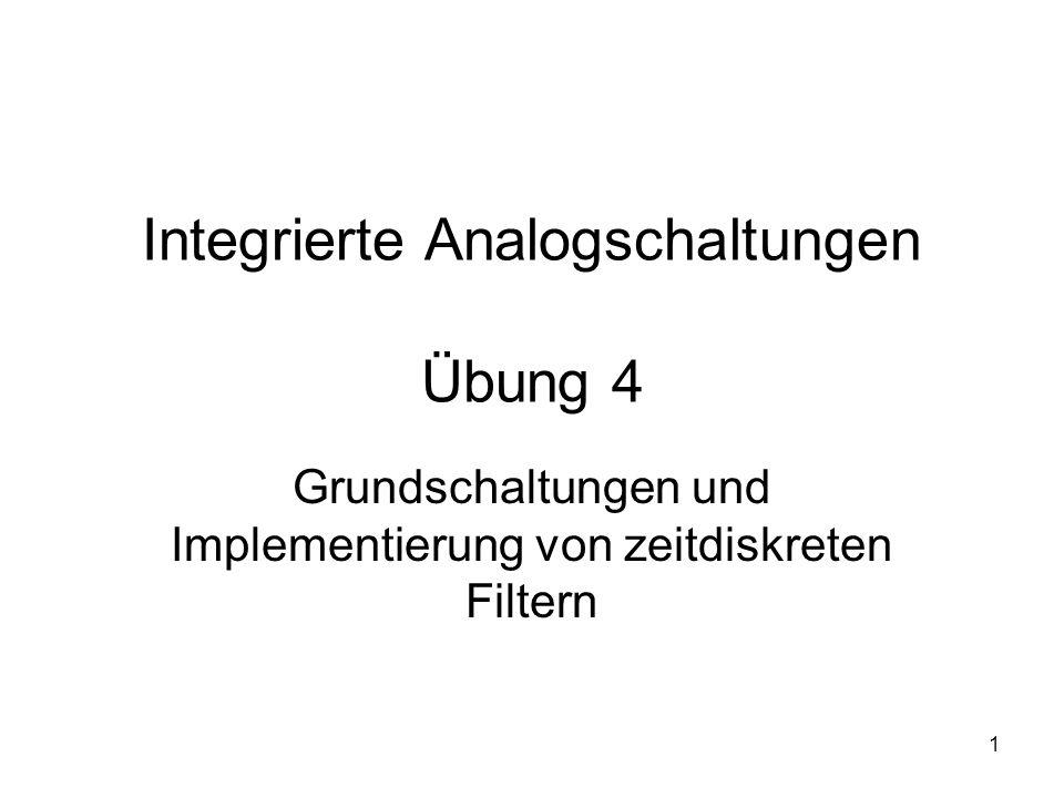 Integrierte Analogschaltungen Übung 4