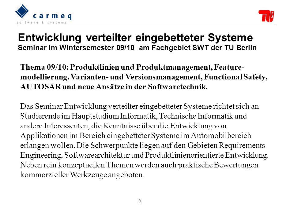 Entwicklung verteilter eingebetteter Systeme Seminar im Wintersemester 09/10 am Fachgebiet SWT der TU Berlin