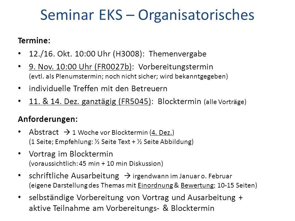 Seminar EKS – Organisatorisches
