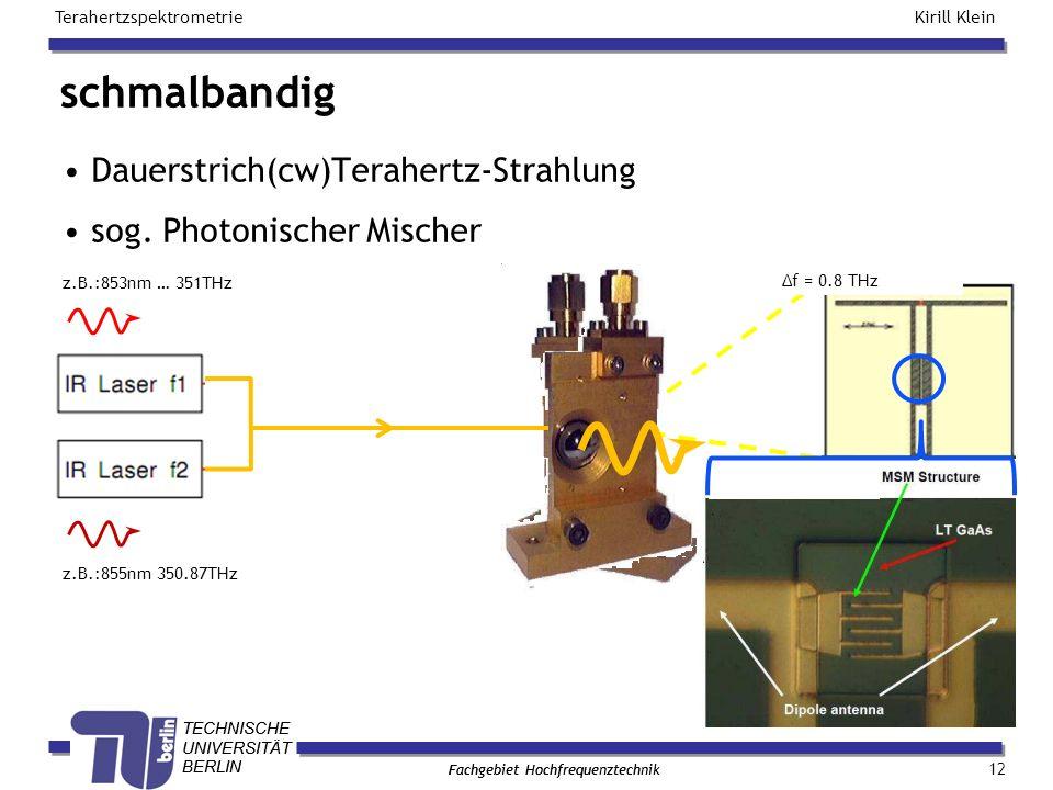 schmalbandig Dauerstrich(cw)Terahertz-Strahlung