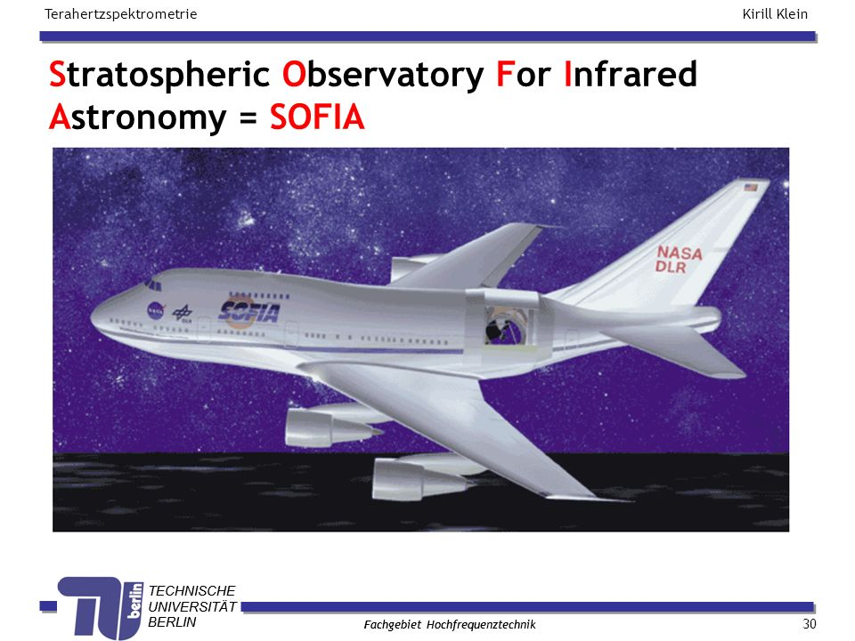 Stratospheric Observatory For Infrared Astronomy = SOFIA
