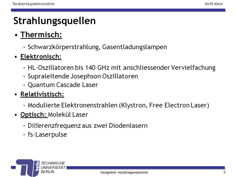Strahlungsquellen Thermisch:
