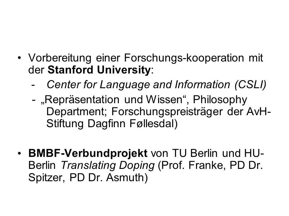 Vorbereitung einer Forschungs-kooperation mit der Stanford University: