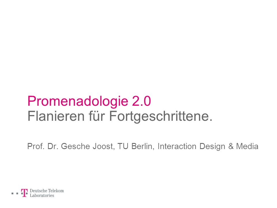 Promenadologie 2.0 Flanieren für Fortgeschrittene.