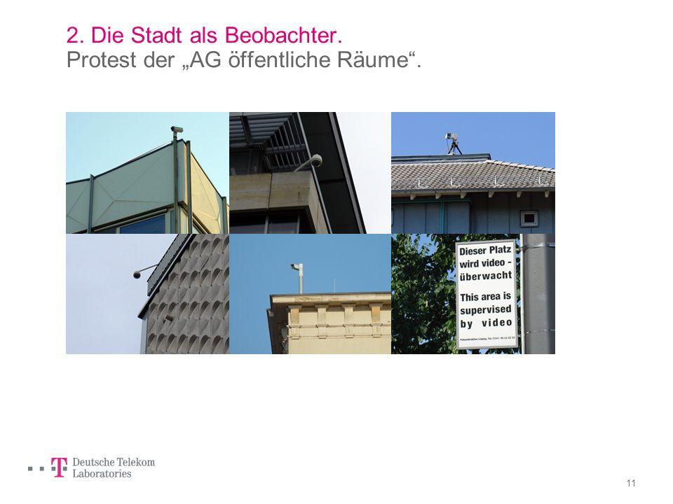 """2. Die Stadt als Beobachter. Protest der """"AG öffentliche Räume ."""