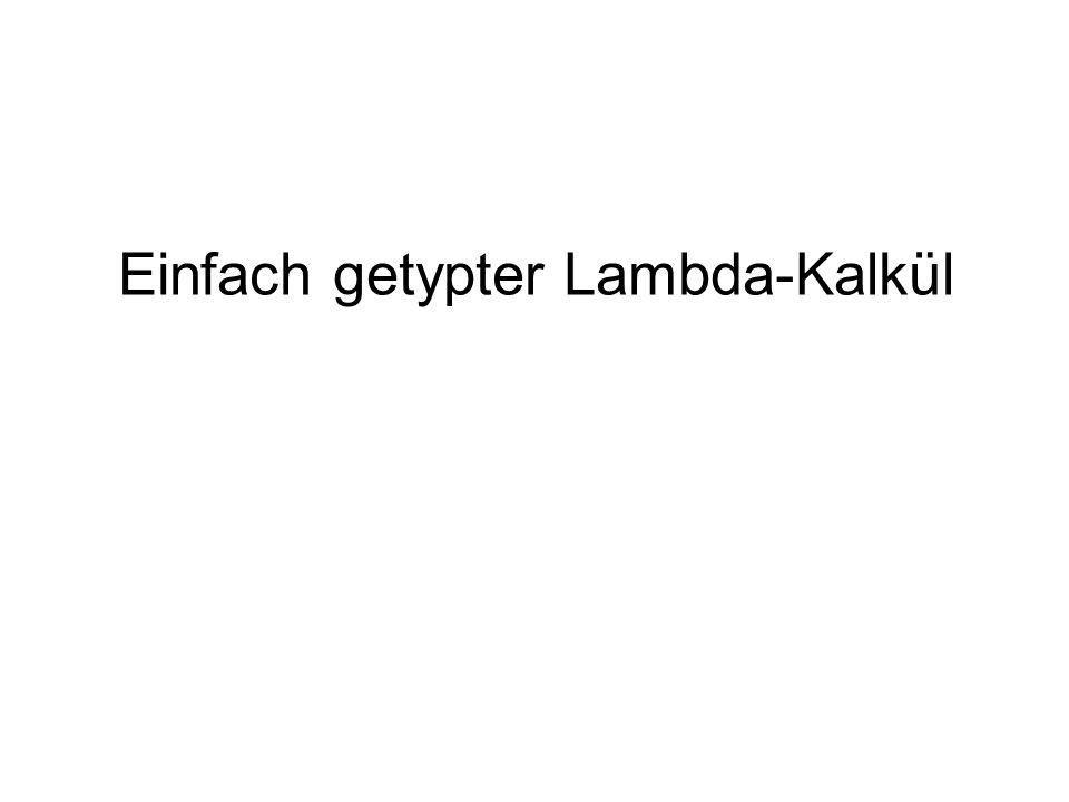 Einfach getypter Lambda-Kalkül
