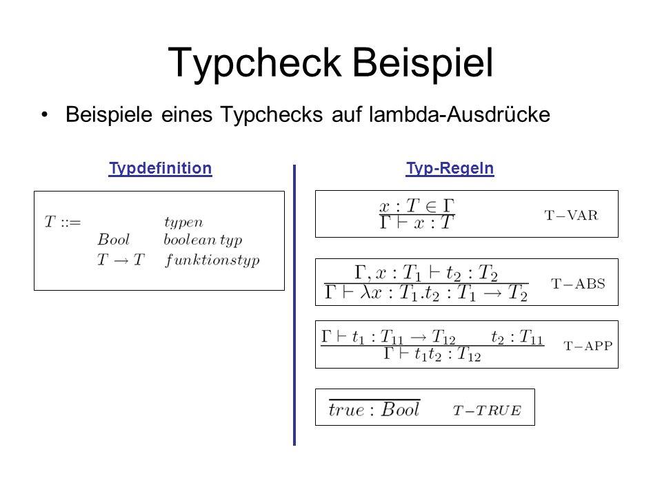 Typcheck Beispiel Beispiele eines Typchecks auf lambda-Ausdrücke