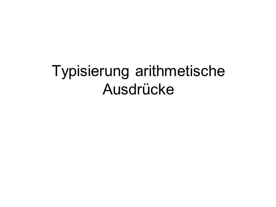 Typisierung arithmetische Ausdrücke