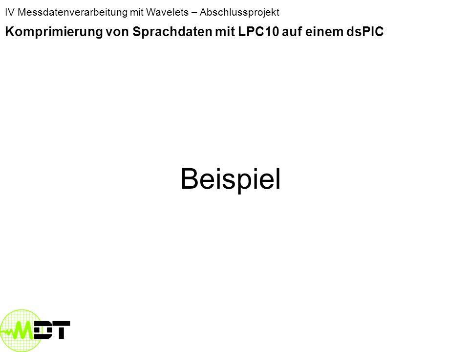 Beispiel Komprimierung von Sprachdaten mit LPC10 auf einem dsPIC