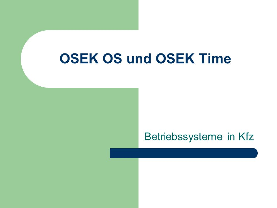 Betriebssysteme in Kfz