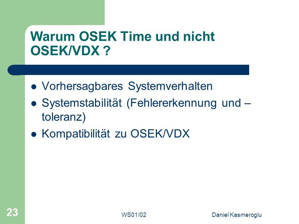 Warum OSEK Time und nicht OSEK/VDX