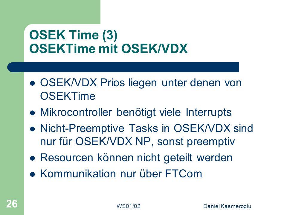 OSEK Time (3) OSEKTime mit OSEK/VDX