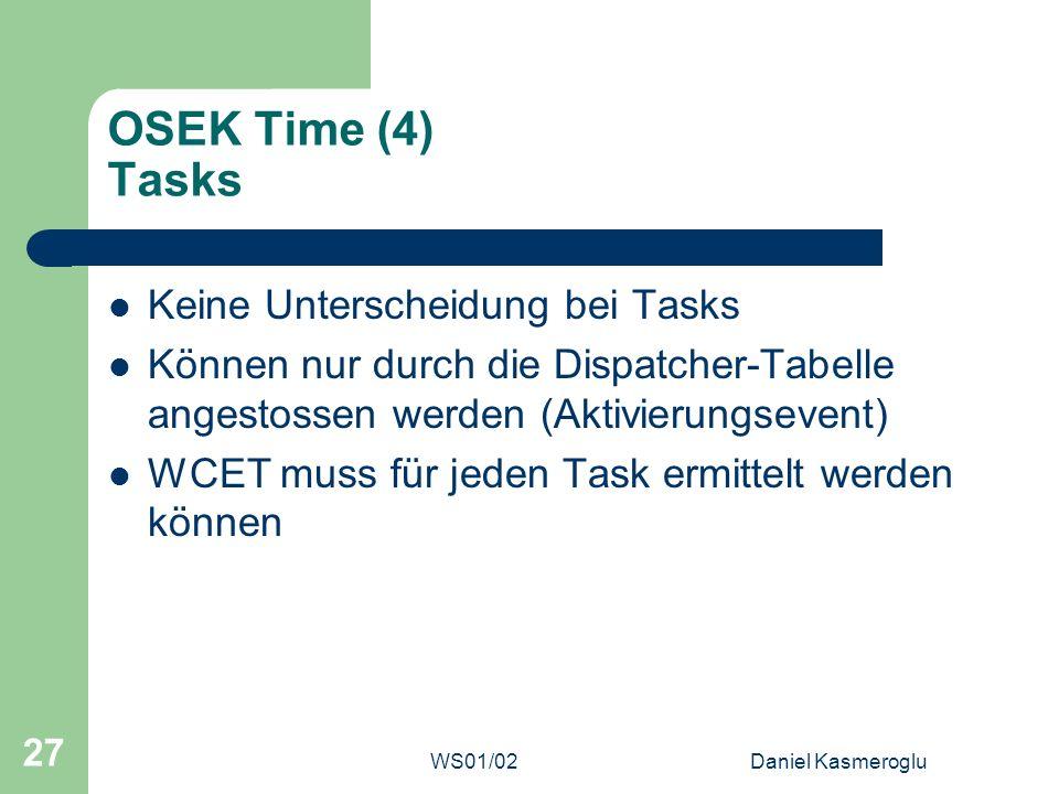 OSEK Time (4) Tasks Keine Unterscheidung bei Tasks