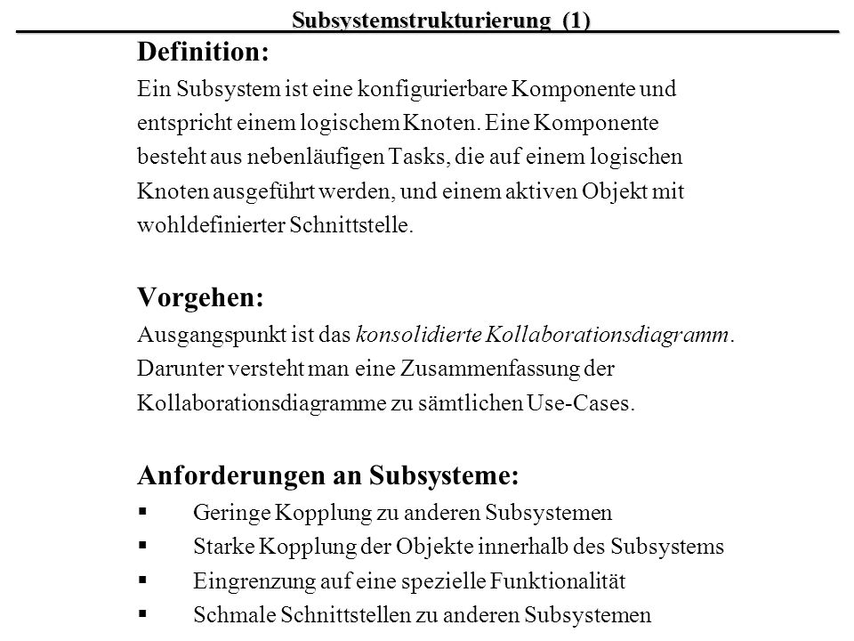Anforderungen an Subsysteme:
