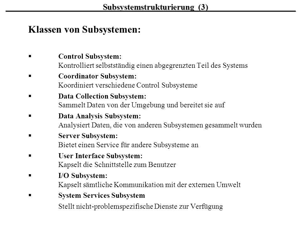 Klassen von Subsystemen:
