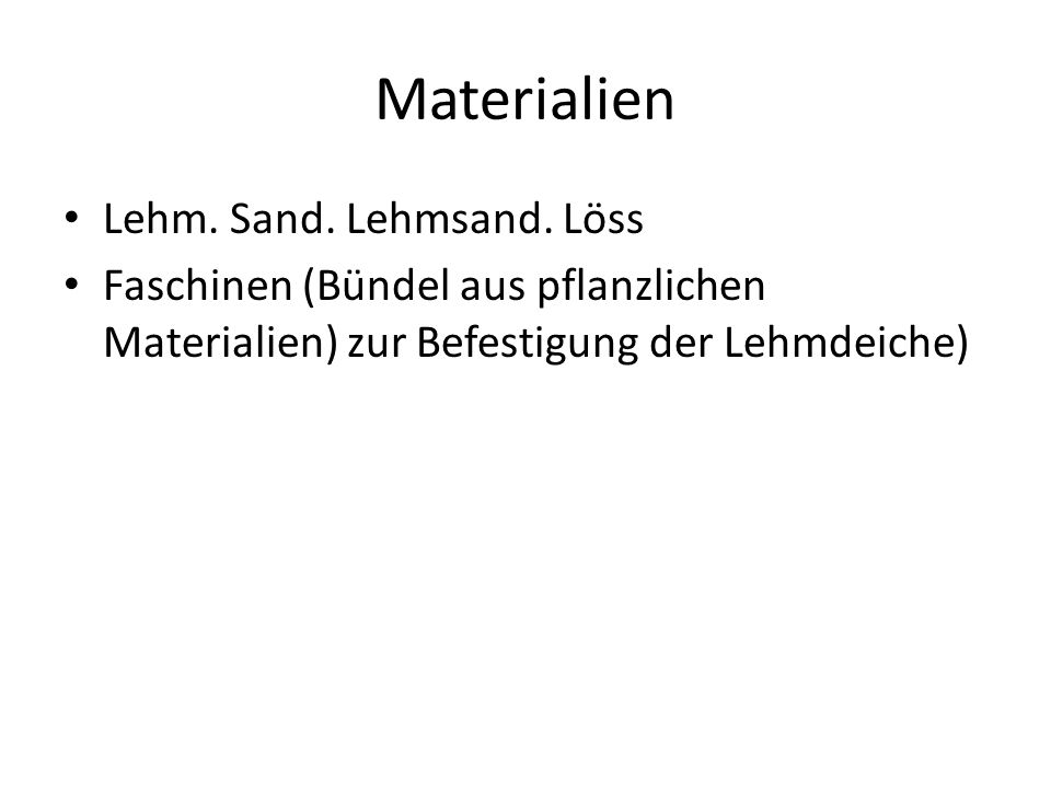 Materialien Lehm. Sand. Lehmsand. Löss