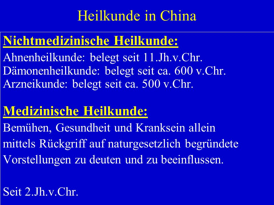 Heilkunde in China Nichtmedizinische Heilkunde: