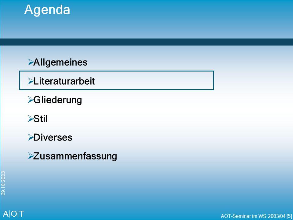 Agenda Allgemeines Literaturarbeit Gliederung Stil Diverses