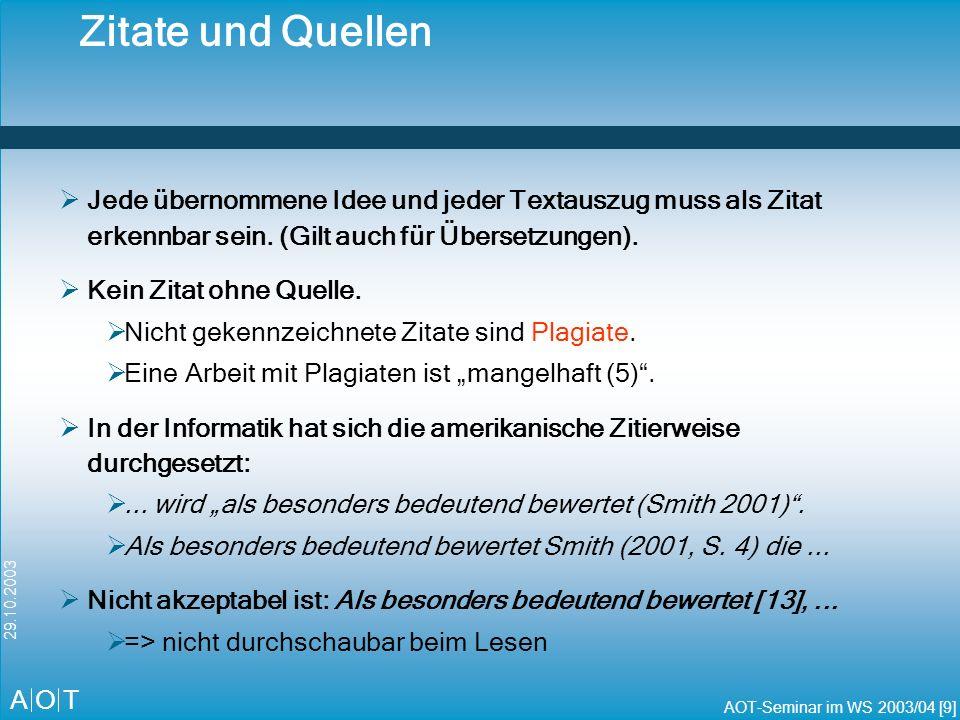 Zitate und QuellenJede übernommene Idee und jeder Textauszug muss als Zitat erkennbar sein. (Gilt auch für Übersetzungen).