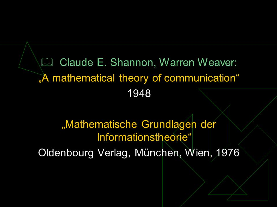  Claude E. Shannon, Warren Weaver: