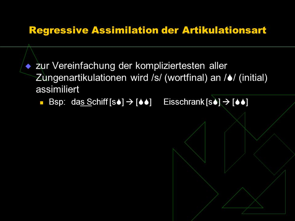 Regressive Assimilation der Artikulationsart