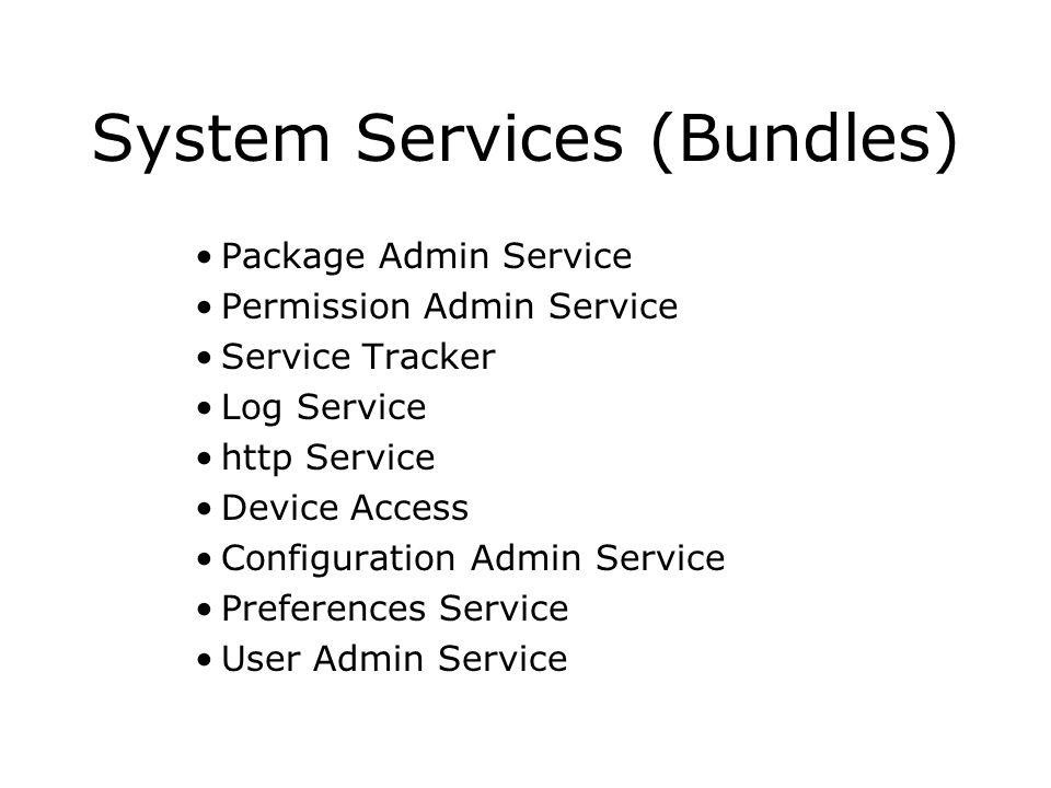 System Services (Bundles)