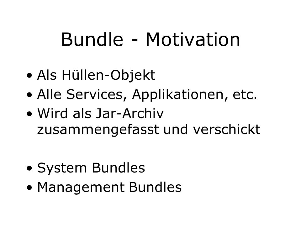 Bundle - Motivation Als Hüllen-Objekt